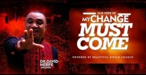 Dr. David Nebife - My Change Must Come